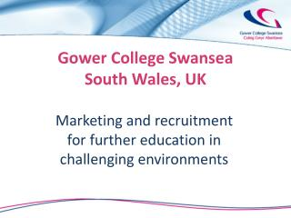 Gower College Swansea South Wales, UK