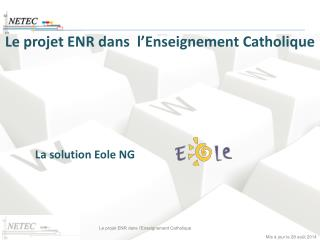 Le projet ENR dans  l'Enseignement Catholique