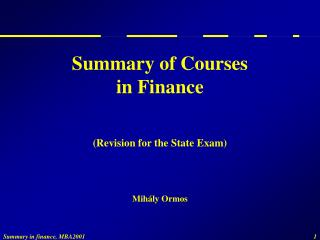 Summary of Courses in Finance (Revision for the State Exam)