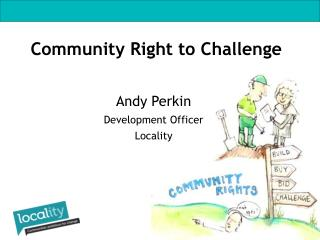 Andy Perkin Development Officer Locality