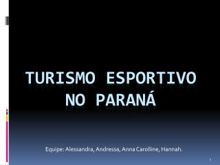 TURISMO ESPORTIVO No Paran