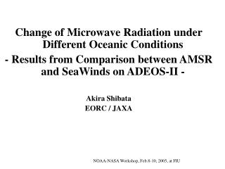 Change of Microwave Radiation under Different Oceanic Conditions