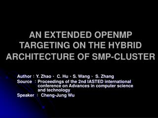 AN EXTENDED OPENMP TARGETING ON THE HYBRID ARCHITECTURE OF SMP-CLUSTER