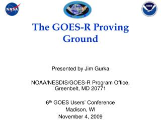 The GOES-R Proving Ground