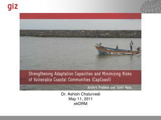 Dr. Ashish Chaturvedi May 11, 2011 ekDRM