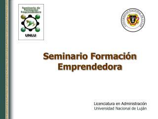 Seminario Formación Emprendedora