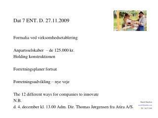 Dat 7 ENT. D. 27.11.2009