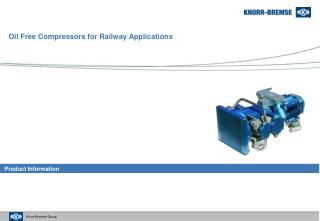 Oil Free Compressors for Railway Applications
