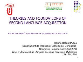Helena Roquet Pugès             Departament de Traducció i Ciències del Llenguatge