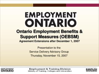 Ontario Employment Benefits & Support Measures (OEBSM)