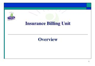 Insurance Billing Unit