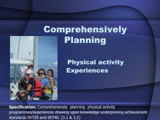 Comprehensively Planning Physical activity       Experiences
