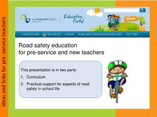 Road safety education  for pre-service and new teachers