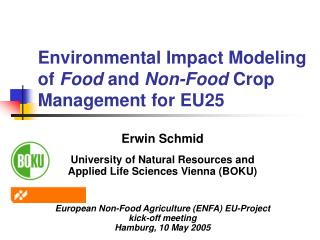 Environmental Impact Modeling  of  Food  and  Non-Food  Crop Management for EU25