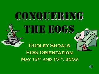 Conquering the EOGs