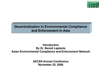 Decentralization in Environmental Compliance and Enforcement in Asia