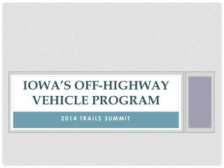 Iowa's off-highway vehicle program