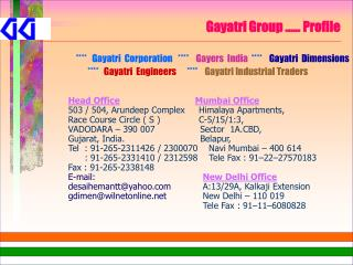 Gayatri Group …… Profile