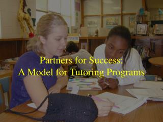 Partners for Success: A Model for Tutoring Programs