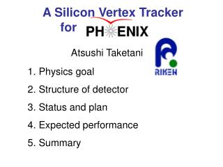 A Silicon Vertex Tracker              for