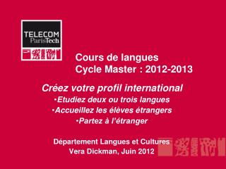 Cours de langues  Cycle Master : 2012-2013