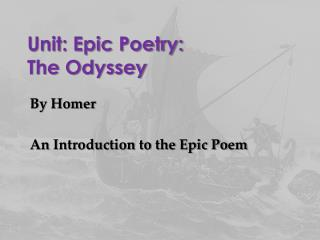 Unit: Epic Poetry:  The Odyssey