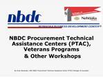 NBDC Procurement Technical Assistance Centers PTAC, Veterans Programs           Other Workshops