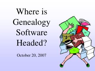 Where is Genealogy Software Headed?