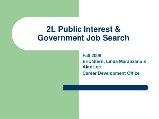 2L Public Interest & Government Job Search