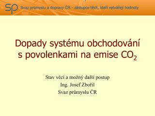 Dopady systému obchodování s povolenkami na emise CO 2