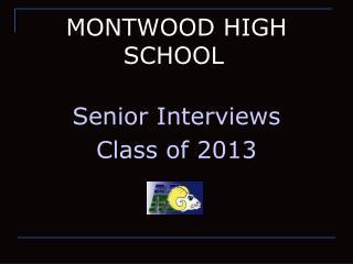 MONTWOOD HIGH SCHOOL