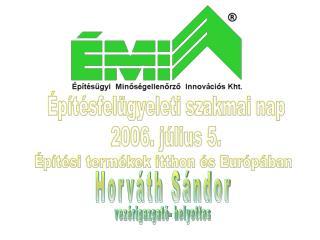 Építési termékek itthon és Európában
