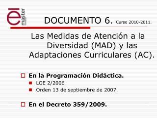 DOCUMENTO 6 .  Curso 2010-2011.