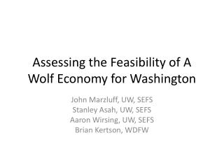 Assessing the Feasibility of A Wolf Economy for Washington