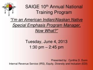 SAIGE 10 th  Annual National Training Program