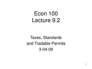 Econ 100 Lecture 9.2