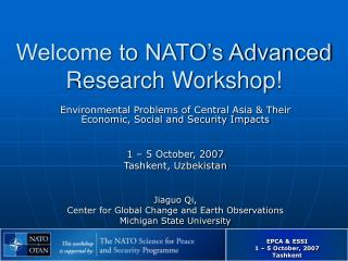 Welcome to NATO�s Advanced Research Workshop!