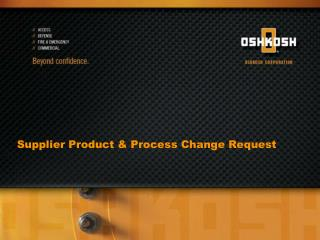 Supplier Product  Process Change Request