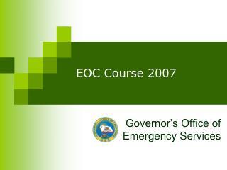 EOC Course 2007