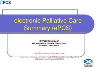 Electronic Palliative Care Summary ePCS