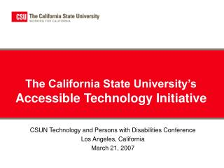The California State University's  Accessible Technology Initiative
