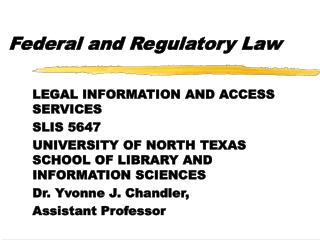 Federal and Regulatory Law