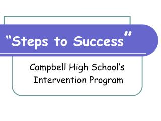 """Steps to Success """