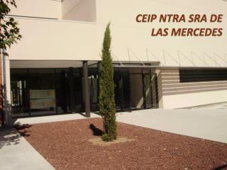 CEIP  NTRA SRA  DE  LAS MERCEDES