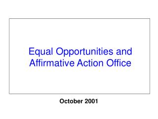 Equal Opportunities and Affirmative Action Office