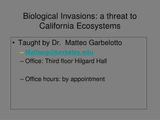 Biological Invasions: a threat to California Ecosystems