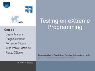 Testing en eXtreme Programming