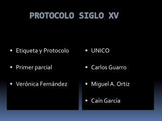 PROTOCOLO SIGLO XV