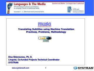 Translating Subtitles using Machine Translation Practices, Problems, Methodology