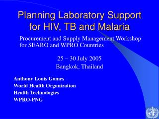 Planning Laboratory Support for HIV, TB and Malaria